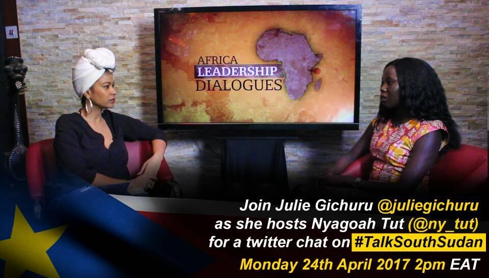 Julie hosting a discussion on South Sudan on her show Africa Leadership Dialogues. A result of the Kenyan Fellows South Sudan initiative
